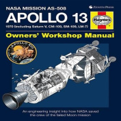 Apollo 13 Owners' Workshop Manual: NASA Mission AS-508