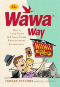 The Wawa Way