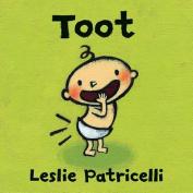 Toot (Leslie Patricelli Board Books) [Board book]