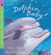 Dolphin Baby! (Read and Wonder