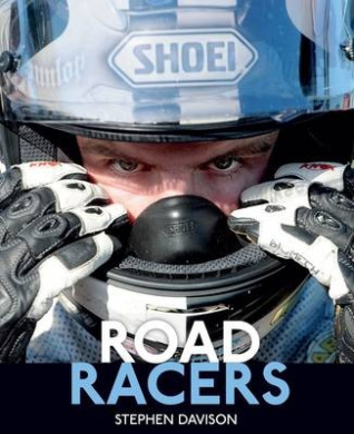 Road Racers: Get Under the Skin of the World's Best Motorbike Riders, Road Racing Legends 5