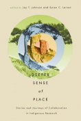 A Deeper Sense of Place