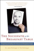 The Sociopath at the Breakfast Table