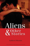 Aliens and Other Stories