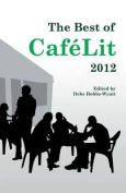 The Best of CafeLit 2012