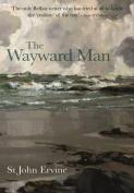 The Wayward Man