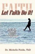 Let Faith Do It