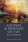 Aquinas and Maritain on Evil
