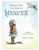 Twenty-Six Letters to Heaven