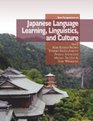 New Perspectives on Japanese Language Learning, Linguistics, and Culture