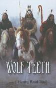 Wolf Teeth: Poems