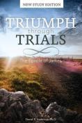 Triumph Through Trials