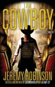 I AM COWBOY - A Milos Vesely Thriller