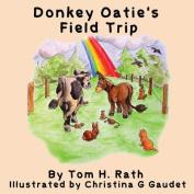 Donkey Oatie's Field Trip