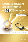 Design, Deployment and Performance of 4G-LTE Networks
