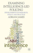 Examining Intelligence-Led Policing