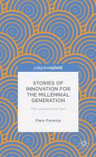 Stories of Innovation for the Millennial Generation