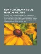 New York Heavy Metal Musical Groups