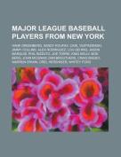 Major League Baseball Players from New York