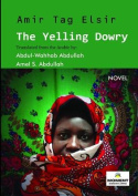 The Yelling Dowry