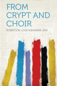 From Crypt and Choir [HUN]