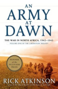 An Army at Dawn [Large Print]