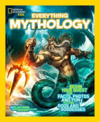 National Geographic Kids Everything Mythology