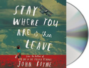 Stay Where You Are and Then Leave [Audio]