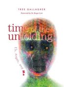 Time of the Unfolding