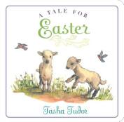 A Tale for Easter (Classic Board Books) [Board book]