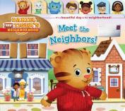 Meet the Neighbors! (Daniel Tiger's Neighborhood) [Board book]