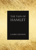 The Tain of Hamlet