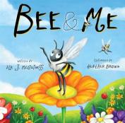 Bee & Me [Board Book]