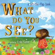 What Do You See? [Board Book]