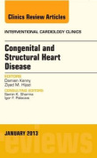 Congenital and Structural Heart Disease, An Issue of Interventional Cardiology Clinics (The Clinics