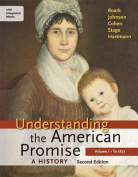 Understanding the American Promise: A History, Volume I