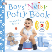 Boys' Noisy Potty Book [Board book]