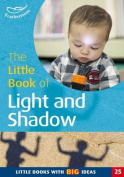 The Little Book of Light and Shadow