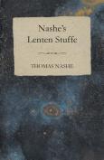 Nashe's Lenten Stuffe