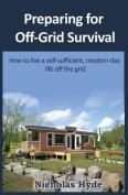 Preparing for Off-Grid Survival