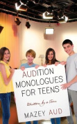 AUDition Monologues for Teens