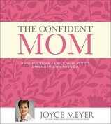 The Confident Mom [Audio]