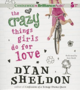 The Crazy Things Girls Do for Love [Audio]