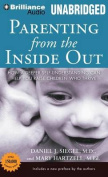 Parenting from the Inside Out [Audio]