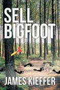 Sell Bigfoot