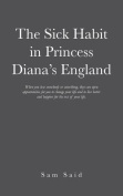 The Sick Habit in Princess Diana's England