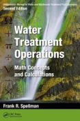 Mathematics Manual for Water and Wastewater Treatment Plant Operators, Second Edition