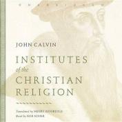 Institutes of the Christian Religion [Audio]