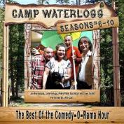 Camp Waterlogg Chronicles, Seasons 6-10 [Audio]