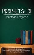 Prophets: 101